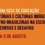 FÓRUM SESC DE EDUCAÇÃO